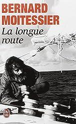 La Longue Route (French Edition)