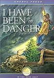I Have Been in Danger, Cheryl Foggo, 1550501852