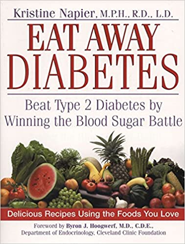 Eat Away Diabetes Beat Type 2 Diabetes By Winning The Blood Sugar