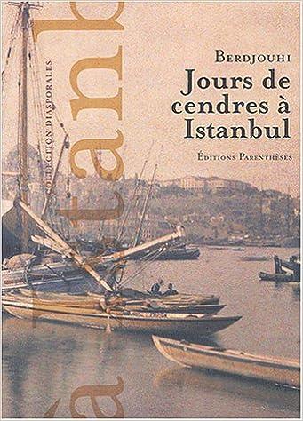 En ligne téléchargement Jours de cendres à Istanbul pdf, epub