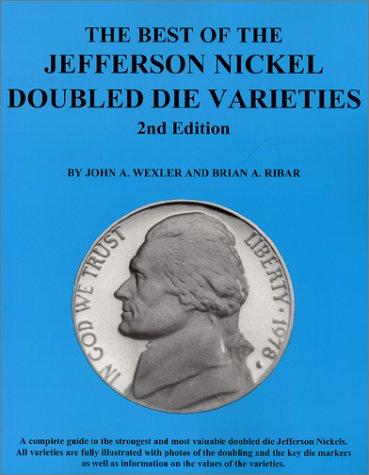 The Best of the Jefferson Nickel Double Die Varieties 2nd (Double Die)