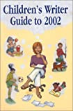 Children's Writer Guide To 2002, Buzzeo, Toni and Haverstock, Mark, 1889715050