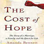 The Cost of Hope | Amanda Bennett