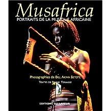 MUSAFRICA : PORTAITS DE LA MUSIQUE AFRICAINE