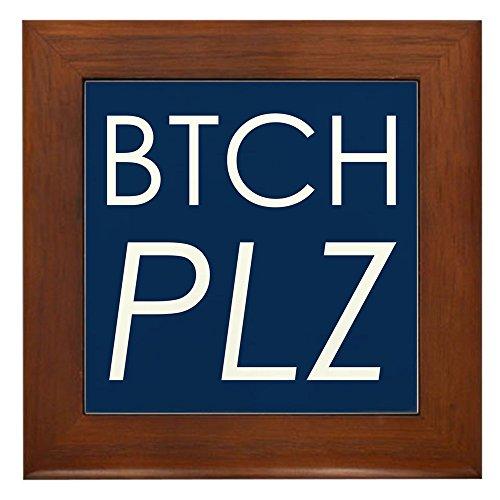 Bitches Tile - Framed Tile Btch Plz Bitch Please Haute Couture