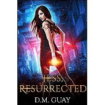 Jess, Resurrected: Guardians of Salt Creek Book Two (Volume 2)