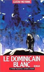 Le Dominicain blanc