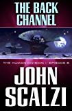 The Human Division #6: The Back Channel