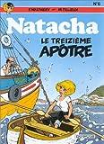 """Afficher """"Natacha n° 6 Treizième apôtre (Le)"""""""