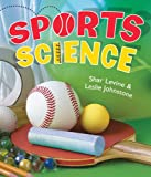Sports Science, Shar Levine and Leslie Johnstone, 140271520X