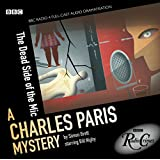 The Dead Side Of The Mic: A Charles Paris Mystery (BBC Radio Crimes)