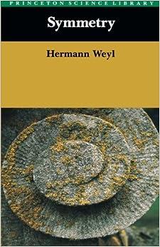 Book Symmetry by Hermann Weyl (1983-01-01)