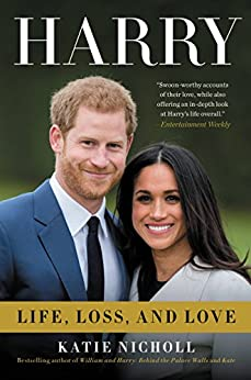 Harry: Life, Loss, and Love by [Nicholl, Katie]