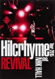 Hilcrhyme Tour 2015 REVIVAL at NHK HALL(初回限定盤) [DVD]