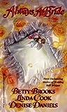 Always a Bride, Betty Brooks, 0821762222