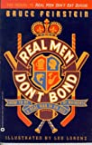 Real Men Don't Bond: How to Be a Real Man in an Age of Whiners