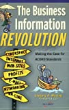 The Business Information Revolution, Gregory Maciag, 0976896702