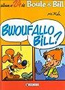 Boule et Bill, tome 27 : Bwoufallo Bill par Roba