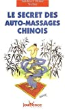 Le secret des auto-massages chinois par Stettler