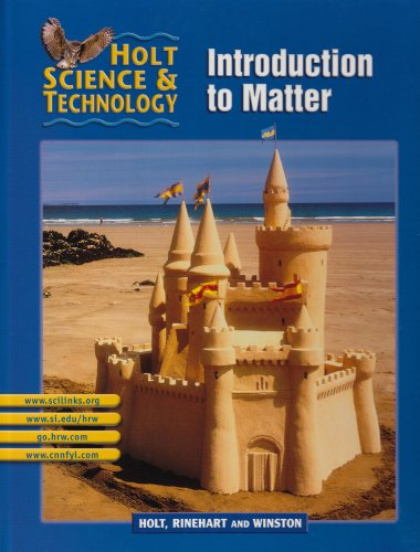 Introduction to Matter: Short Course K (Holt Science and Technology)