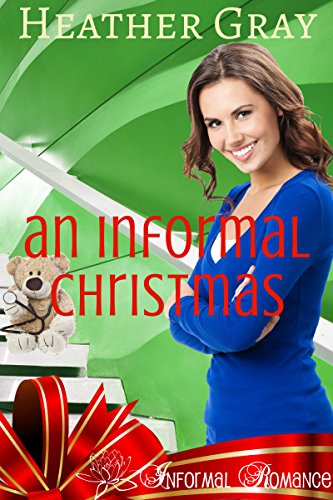 Book: An Informal Christmas (Informal Romance Book 1) by Heather Gray