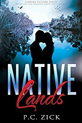 Native Lands (Florida Fiction Series): Historical Native American Fiction
