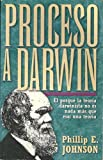 Proceso a Darwin, Phillip E. Johnson, 0825413613