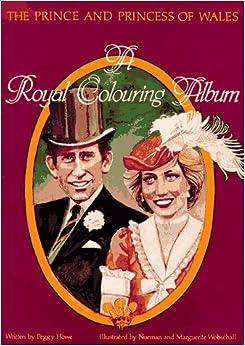 Prince and Princess of Wales: A Royal Colouring Album