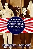 American Shogun, Robert Harvey, 1585676829