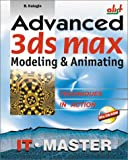 img - for Advanced 3ds max Modeling & Animating (With CD-ROM) book / textbook / text book