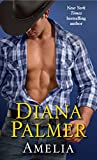 Amelia: A Novel by  Diana Palmer in stock, buy online here