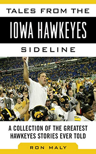 Coach Adult Mesh - Tales from the Iowa Hawkeyes Sideline: A Collection of the Greatest Hawkeyes Stories Ever Told (Tales from the Team)