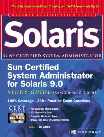 Sun Certified System Administrator for Solaris 9.0 Study Guide (Exams 310-014 &-cover