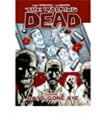 (The Walking Dead Volume 1: Days Gone Bye) By Kirkman, Robert (Author) Paperback on 26-Sep-2006