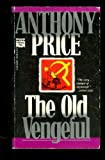 The Old Vengeful, Anthony Price, 0445402571