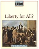 Liberty for All?, Joy Hakim, 0195110757