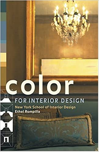 Color For Interior Design Ethel Rompilla New York School Of 9780810958883 Amazon Books