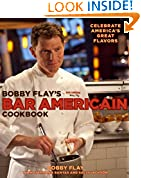 #1: Bobby Flay's Bar Americain Cookbook: Celebrate America's Great Flavors