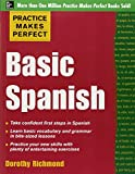 Practice Makes Perfect Basic Spanish (Practice Makes Perfect Series)