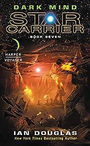 Dark Mind: Star Carrier: Book Seven de Ian…
