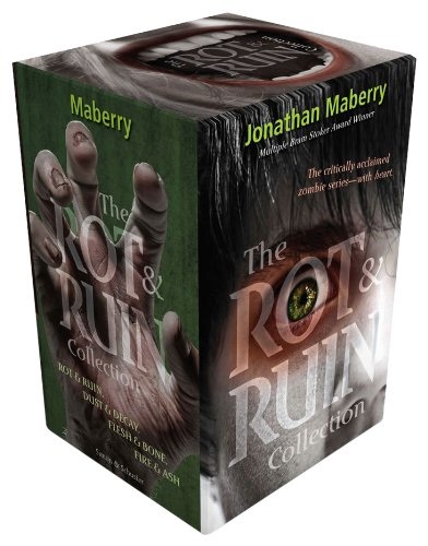 (The Rot & Ruin Collection: Rot & Ruin; Dust & Decay; Flesh & Bone; Fire & Ash)