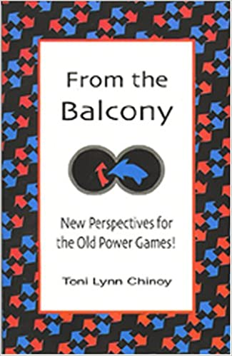 From the Balcony: New Perspectives for the Old Power Games