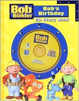 Bob the builder bob 39 s birthday cd story book for Build storybook