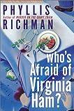 Who's Afraid of Virginia Ham?