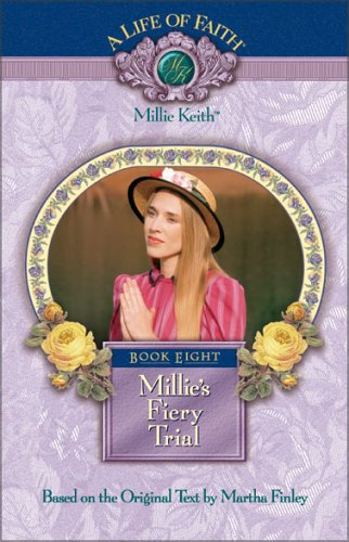 Millie's Fiery Trial, Book 8