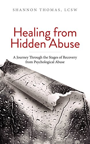 Healing from Hidden Abuse: A Journey Through the Stages of Recovery from Psychological Abuse by [LCSW, Shannon Thomas]