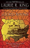 Locked Rooms: A novel of suspense featuring Mary Russell and Sherlock Holmes by  Laurie R. King in stock, buy online here