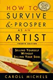 How to Survive and Prosper As an Artist, Caroll Michels, 0805055045
