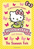 img - for The Summer Fair (Hello Kitty and Friends) book / textbook / text book