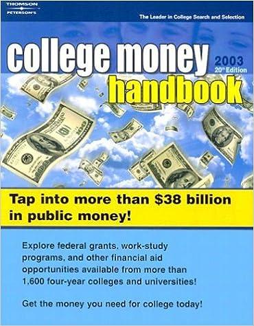 College Money Handbook 2003 (Peterson's College Money Handbook)